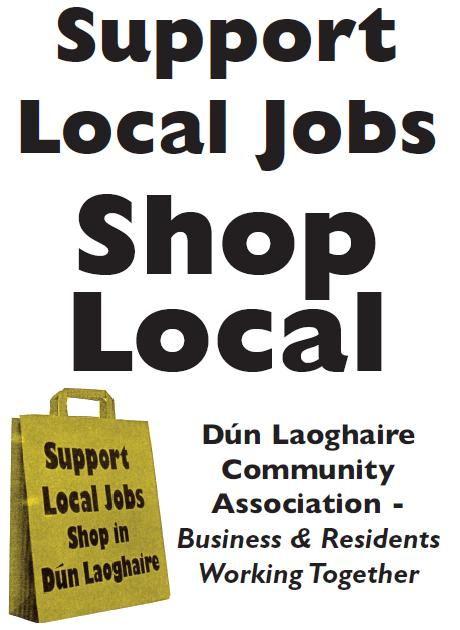 Support Local Jobs - Please Shop In Dún Laoghaire